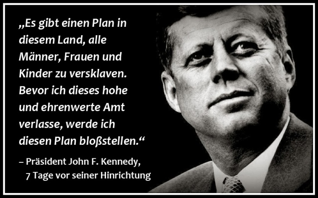 john-f-kennedy Plan der Versklavung